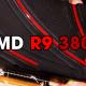 AMD R9 380X Release Date