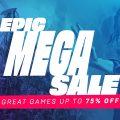 Epic Games Mega Sale Featured